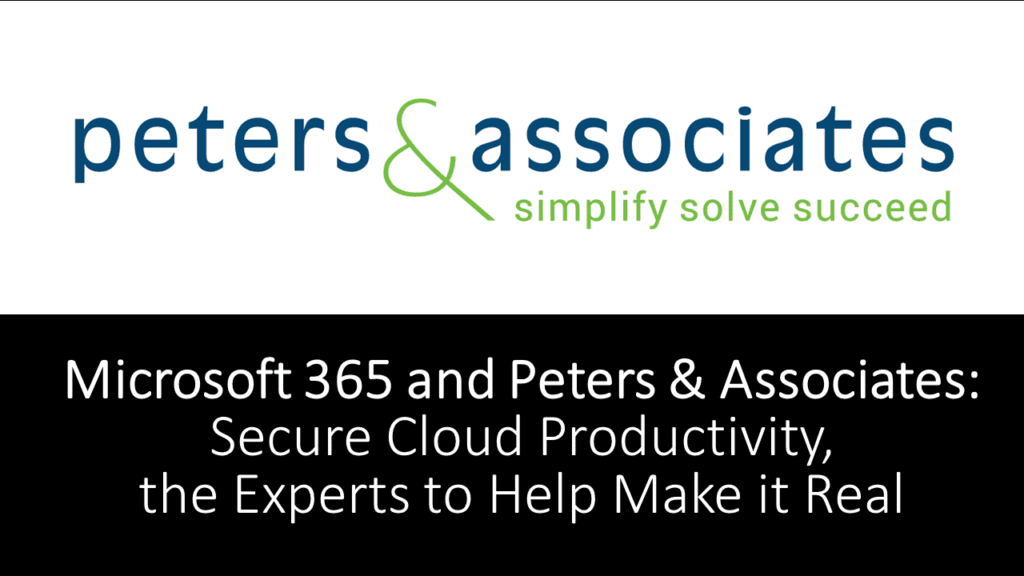 Secure Productivity with Microsoft 365 and Peters & Associates