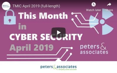 This Month in Cyber Security: April 2019 (1:54)