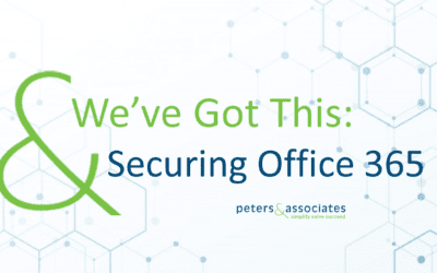 We've Got This: Securing Office 365