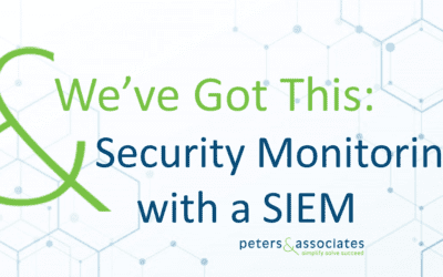 We've Got This: Security Monitoring with a SIEM